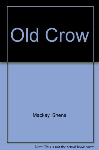 9780586033838: Old Crow