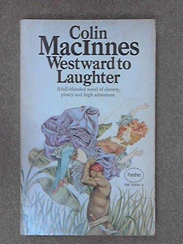 Westward to Laughter MacInnes, Colin