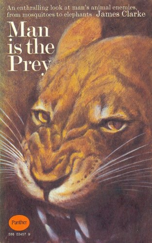 9780586034576: Man is the Prey