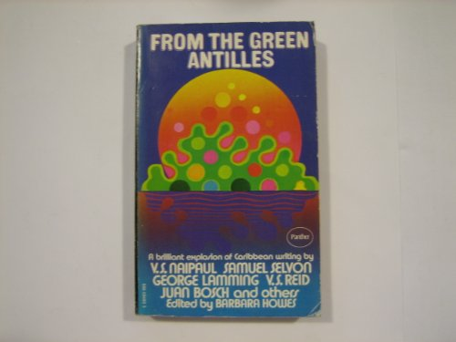 From the Green Antilles : Writings of the Caribbean: Various
