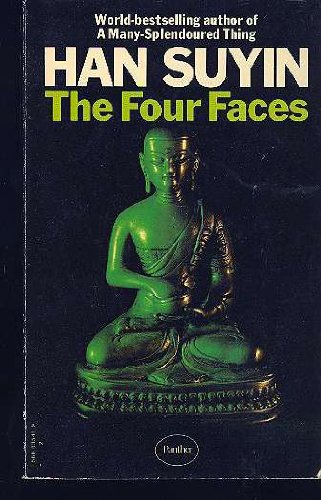 Han Suyin. Les Quatre visages (The Four: Han Suyin