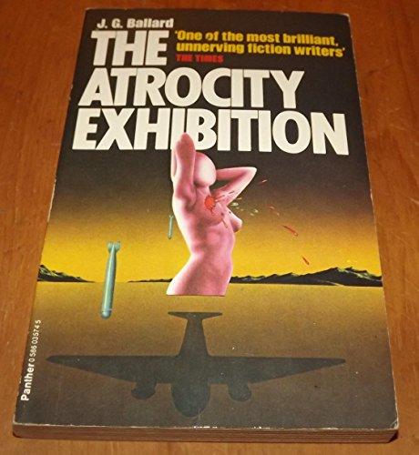 9780586035740: The Atrocity Exhibition