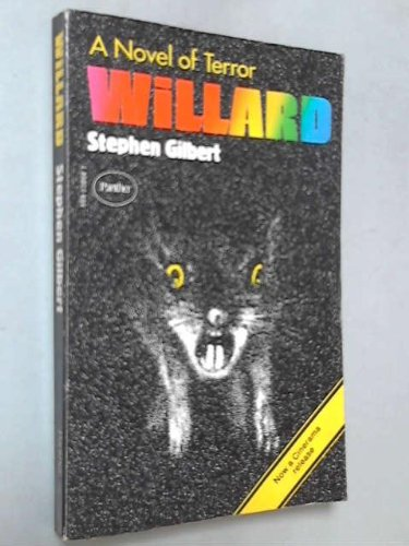 Willard (Ratman's Notebooks): Gilbert, Stephen