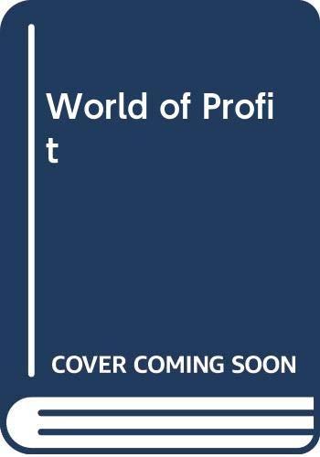 9780586037072: World of Profit