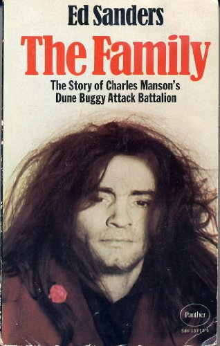 9780586037171: The Family: The Story of Charles Manson's Dune Buggy Attack Battalion