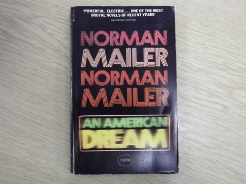 American Dream: Norman Mailer