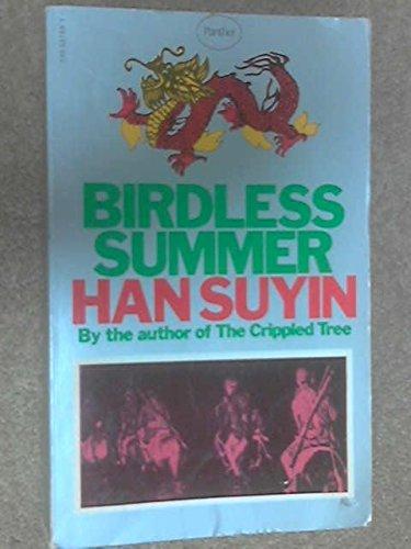 9780586037690: Birdless Summer (China : Autobiography, History, Book 3)