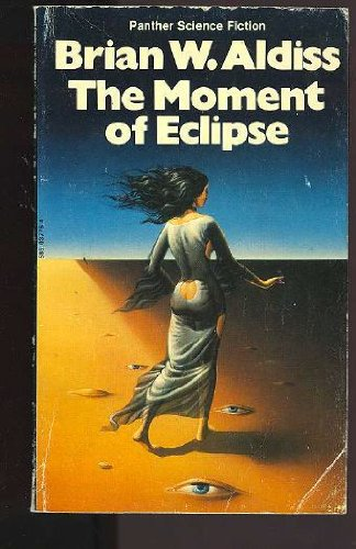 The Moment of Eclipse (Panther Science Fiction): Brian Aldiss