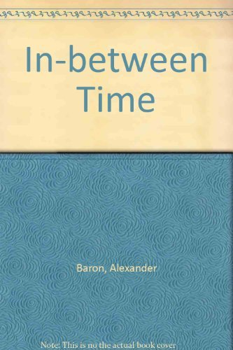The In-Between Time