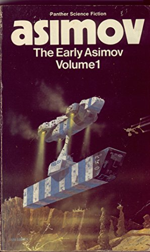 9780586038062: The Early Asimov: v. 1 (Panther science fiction)