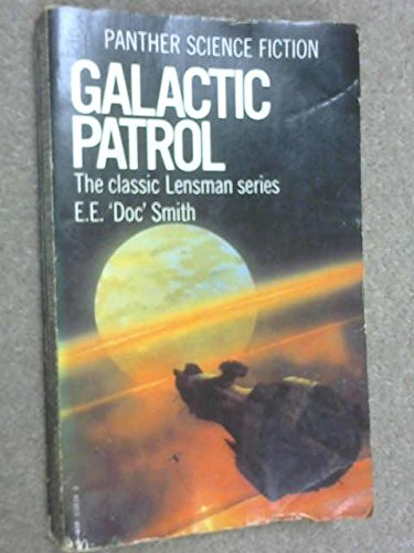 9780586038284: Galactic Patrol (Panther Science Fiction)