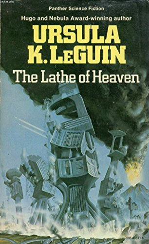 9780586038413: The Lathe of Heaven (Panther Science Fiction)