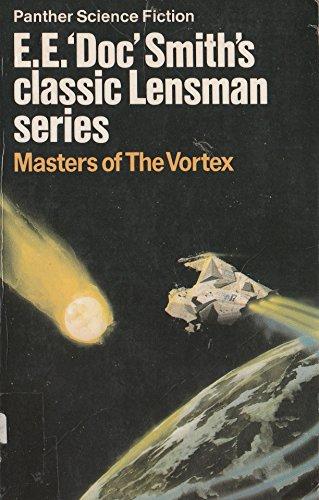 9780586038482: Masters of the Vortex (Lensman series)
