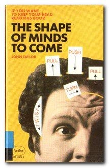 9780586039120: The Shape of Minds to Come