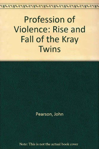 9780586039328: Profession of Violence: Rise and Fall of the Kray Twins