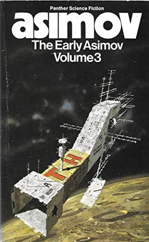 9780586039373: THE EARLY ASIMOV Volume 3