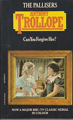 Can You Forgive Her? (Palliser novels /: Anthony Trollope