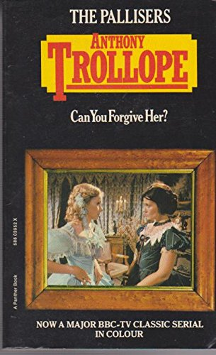 9780586039526: Can You Forgive Her ? (The Pallisers)