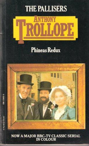 Phineas Redux (Palliser novels / Anthony Trollope): Trollope, Anthony