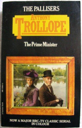 Prime Minister (Palliser novels / Anthony Trollope): Anthony Trollope