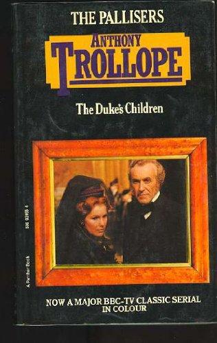 Duke's Children (Palliser Novels): ANTHONY TROLLOPE