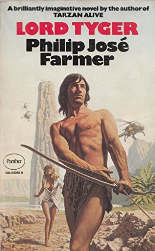 Lord Tyger: Philip Jose Farmer