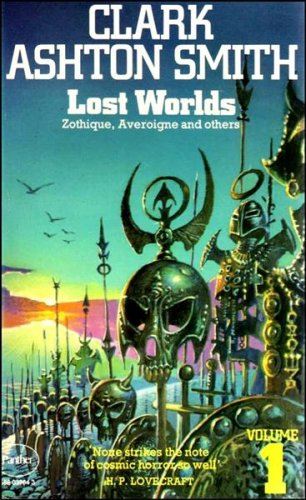 9780586039649: Lost Worlds: Zothique, Averoigne and others Volume 1