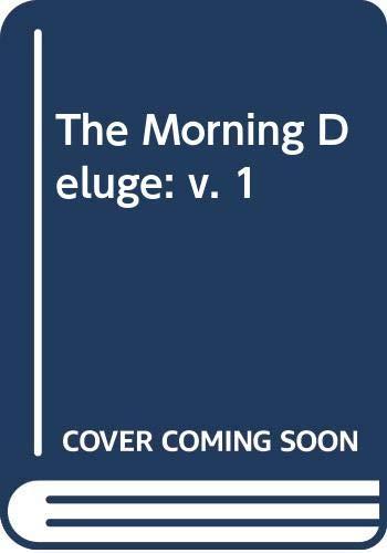 9780586039779: The Morning Deluge: v. 1