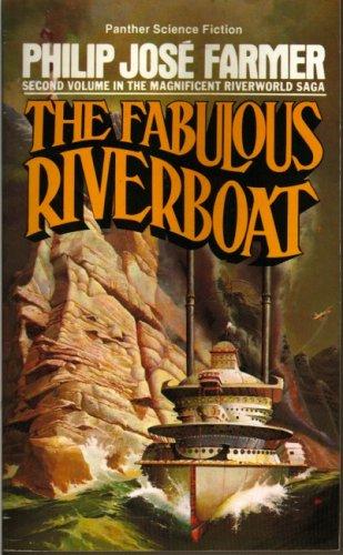 9780586039892: The Fabulous Riverboat: Volume 2 of The Riverworld Saga