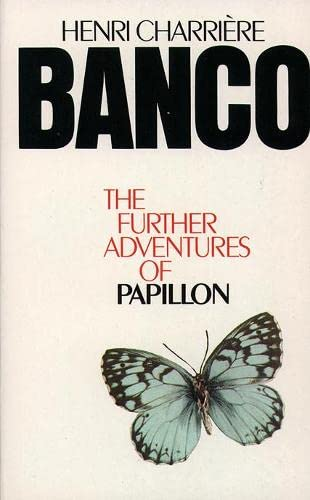 9780586040102: Banco the Further Adventures of Papillon: The Further Adventures of Papillon