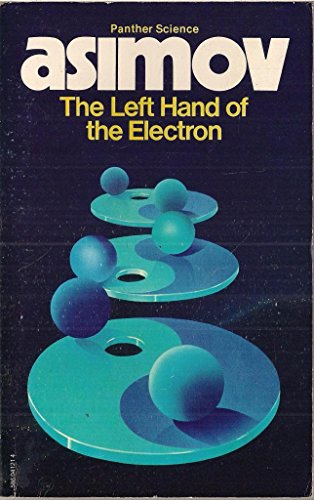 9780586041215: Left Hand of the Electron (Panther science)