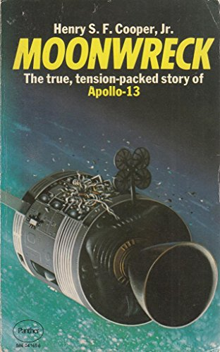 9780586041659: Moonwreck: True Story of the Ill-fated Apollo 13 Space Shot, the Flight that Failed