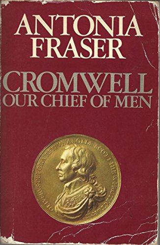 9780586042069: Cromwell, Our Chief of Men