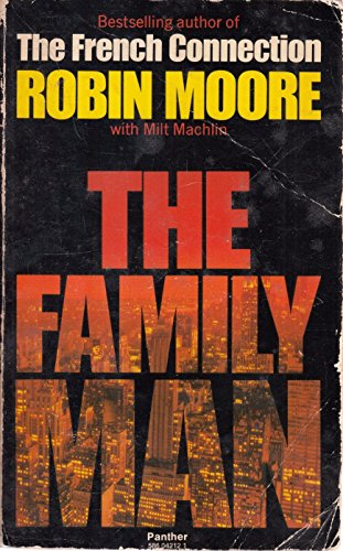 THE FAMILY MAN: RobIN MOORE