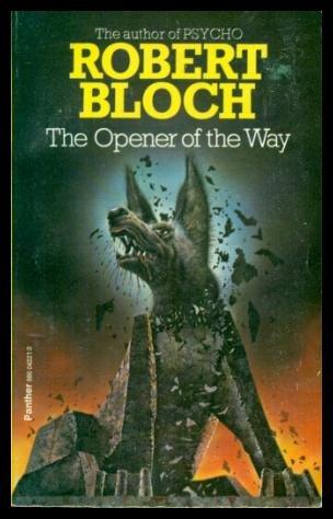 Opener of the Way: Bloch, Robert