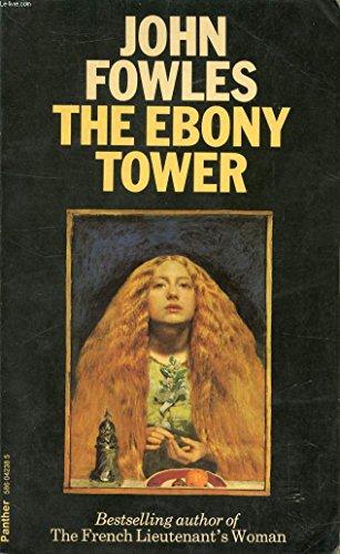 Ebony Tower: John Fowles