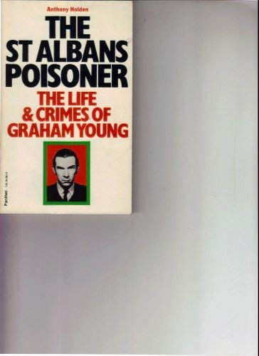 9780586042625: St. Albans Poisoner: Life and Crimes of Graham Young