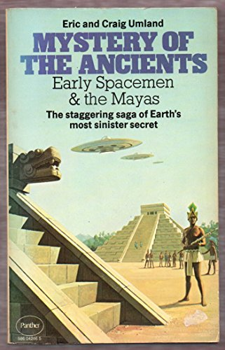 9780586042861: Mystery of the Ancients: Early Spacemen and the Mayas