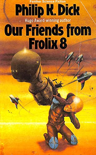 9780586042953: Our Friends from Frolix 8 (Panther science fiction)