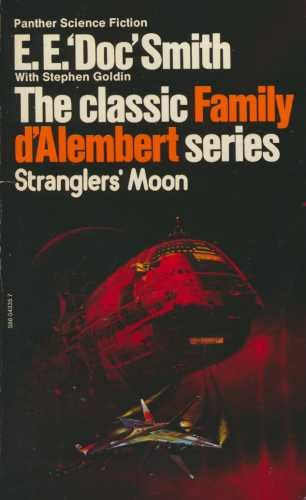 Strangler's Moon (Family d'Alembert series / E. E. Doc Smith) (0586043357) by E.E. SMITH