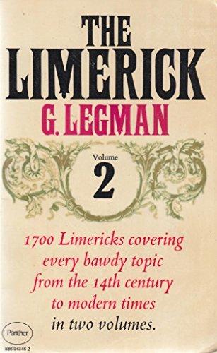 The Limerick: v. 2: Legman, G.