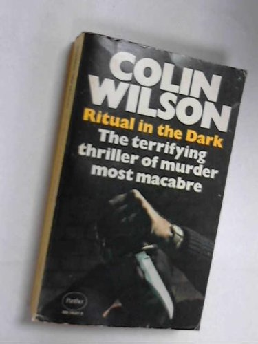Ritual In The Dark: Colin Wilson