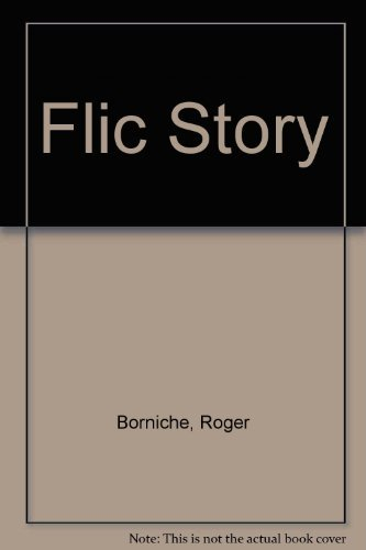 9780586043943: Flic Story: The Story of a 3-Year Manhunt for a Merciless Killer