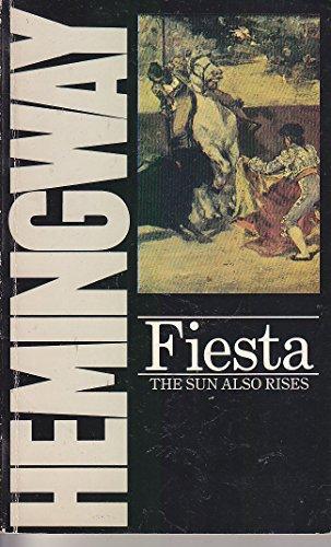 Fiesta.: Hemingway: Ernest.: