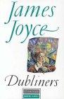 Dubliners: James Joyce; Editor-Robert
