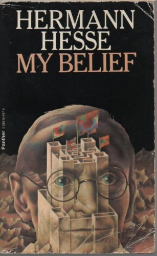 9780586044872: My Belief: Essays on Life and Art
