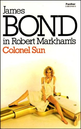 9780586044940: Colonel Sun: James Bond