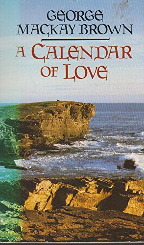 9780586045022: A Calendar of Love and Other Stories
