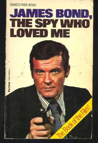 The Spy Who Loved Me. the Book
