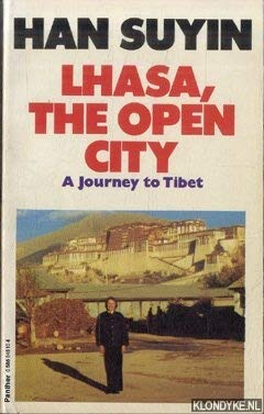 9780586045107: Lhasa, the Open City: Journey to Tibet